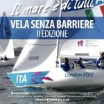 Vela paralimpica a Crotone: Massimo Dighe, timoniere alle Paralimpiadi di Londra, ospite del club ca...
